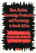 'Race', racism, knowledge production, and psychology in South Africa