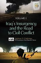 Iraq's insurgency and the road to civil conflict