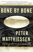 Bone by bone : a novel