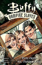 Buffy, the vampire slayer : note from the underground