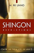 Shingon refractions : Myōe and the Mantra of light