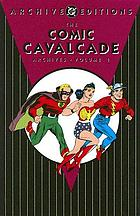 The Comic cavalcade archives. Volume 1.