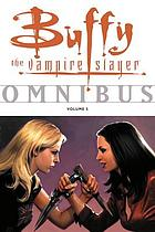 Buffy the vampire slayer omnibus. Vol. 5