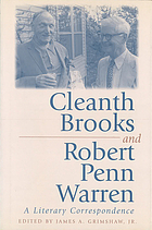 Cleanth Brooks and Robert Penn Warren : a literary correspondence