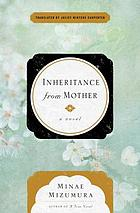 Inheritance from mother : a novel