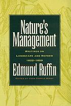 Nature's management : writings on landscape and reform, 1822-1859