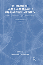 International who's who in music and musicians' directory : (in the classical and light classical fields)