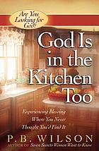 God is in the kitchen too
