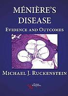 Ménière's disease : evidence and outcomes
