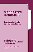 Narrative research : reading, analysis and interpretation