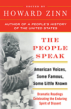 The people speak : American voices, some famous, some little known : dramatic readings celebrating the enduring spirit of dissent