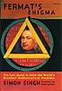 Fermat's enigma : the epic quest to solve the... by  Simon Singh