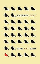 Bird eat bird : stories