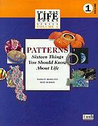 Patterns : sixteen things you should know about life