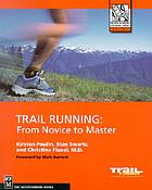 Trail running : from novice to master