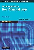 An introduction to non-classical logic : from if to is