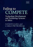 Failing to compete : technology development and technology systems in Africa