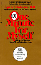 One minute for myself : how to manage your most valuable asset