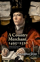 A country merchant, 1495-1520 : trading and farming at the end of the Middle Ages