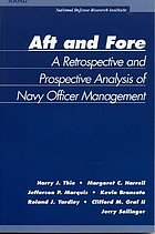 Aft and fore : a retrospective and prospective analysis of Navy officer management