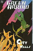 Green Arrow. [Vol.5], city walls