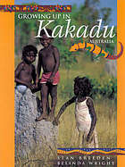 Growing up in Kakadu, Australia