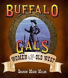 Buffalo gals : women of the old West