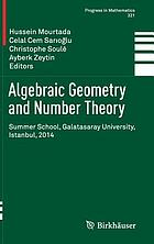 Algebraic geometry and number theory : Summer School, Galatasaray University, Istanbul, 2014