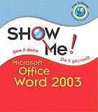 Show me Microsoft Office Word 2003