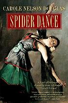 Spider dance : a novel of suspense featuring Irene Adler and Sherlock Holmes