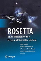 Rosetta : ESA's mission to the origin of the solar system