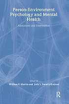 Person-environment psychology and mental health : assessment and intervention