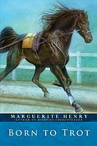 Born to trot,