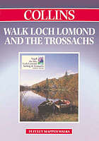 Walk Loch Lomond and the Trossachs