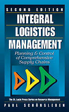 Integral logistics management : planning & control of comprehensive supply chains