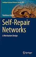 Self-repair networks : a mechanism design