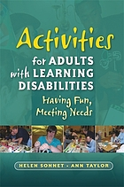 Activities for Adults with Learning Disabilities.