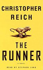 The Runner : [a novel]