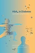 HbA1c in diabetes : case studies using IFCC units