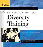 Pfeiffer's classic activities for diversity trainiing [sic]