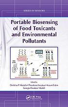 Portable Biosensing of Food Toxicants and Environmental Pollutants.