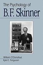 The psychology of B.F. Skinner