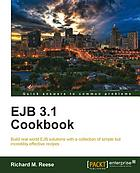 EJB 3.1 cookbook : build real world EJB solutions with a collection of simple but incredibly effective recipes