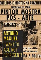 Antonio Manuel : I want to act, not represent!.