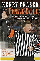 The final call : hockey stories from a legend in stripes