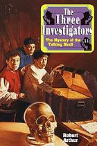 The three investigators in The mystery of the talking skull