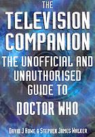 The television companion : the unofficial and unauthorised guide to Doctor Who