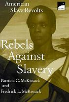 Rebels against slavery, American slave revolts