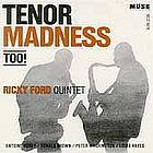 Tenor madness too!