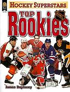 Hockey superstars. Top rookies